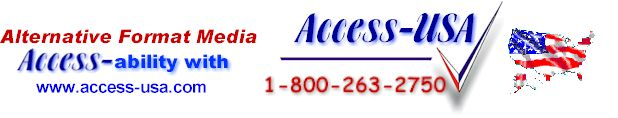Alternatve Format Media accessability from Access USA toll free phone number 1 800 263 2750